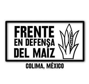 Frente en Defensa del Maíz en contra de propuesta de reducción de diputados y regidores