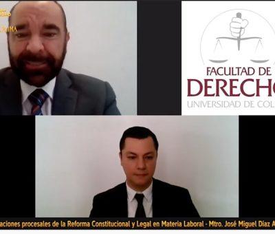 Explican reformas constitucionales en materia laboral y sus implicaciones legales