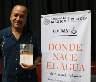 """Secretaría de Cultura, presenta poemario """"Donde nace el agua"""" de Armando Polanco"""